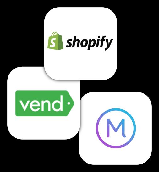 Shopify, Vend, Marsello